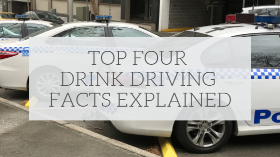 Top Four Drink Driving Facts Explained